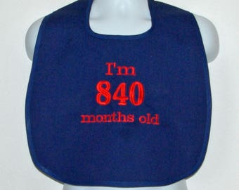 Custom Funny Adult Bib, 70th Birthday Gag Gift, Canvas, Clothing Protector, Personalize With Age, No Shipping Fee, Ships TODAY AGFT 1044