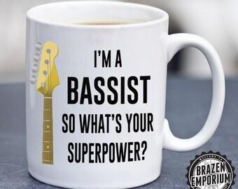 I'm a Bassist, So What's Your Superpower Mug, Bass Guitar Mug, Bass Guitar Gift, Coffee - Tea Mug