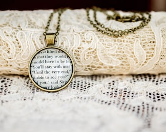 You'll Stay With Me  Untill The Very End  Harry Potter book qoute necklace