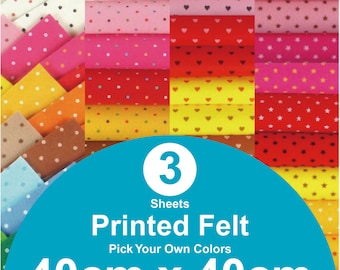 3 Printed Felt Sheets - 40cm x 40cm per sheet - pick your own colors (PR40x40)
