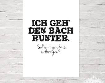 "Typo Art Print ""Ich Geh Den Bach Runter"" DinA 4 Typographie Druck by cute as a button"