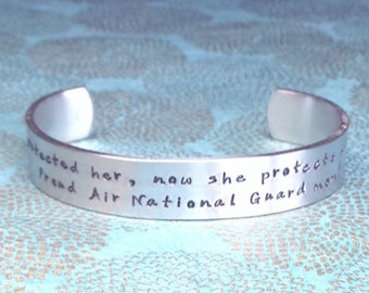 Air National Guard Mom | Navy Mom | I once protected her, now she protects all of us. Proud Air National Guard mom! Hand Stamped bracelet