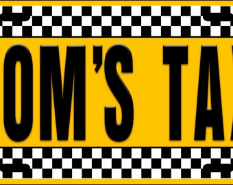 Mom's Taxi License Plate Tag