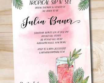Tropical Drink Watercolor Sip 'n See Bridal Shower Invitation/Baby Shower Invitation - Printable digital file or printed invitations