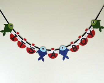 Fishing It's a Boy Banner - Gone Fishing Theme Baby Shower - Fish and Bobber Banner Decoration - Fish Baby Shower - Fish Garland - Laser Cut
