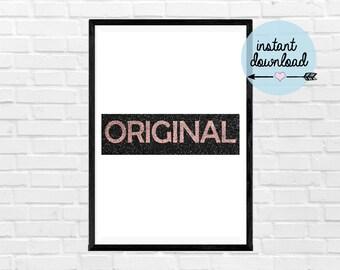 ORIGINAL Print - Instant Download Print - Printable Art - Typograpy
