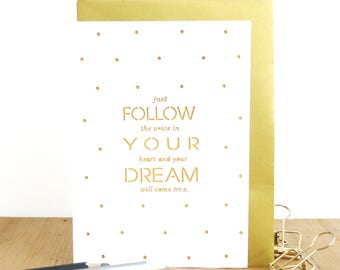 Follow your dreams card, Encouragement card, Graduation card, Inspirational card, Motivational card, Go for it card, Adventure awaits card