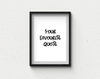 Custom quote poster print, life quote, home decor, typography art, black and white