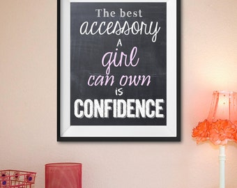 Girl Confidence Inspirational Quote, Chalkboard Wall Art - Printable