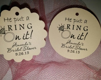 """Personalized He Put A Ring On It Bridal Shower Favor Thank You Tags Tag Round Or Scalloped Round 2"""""""