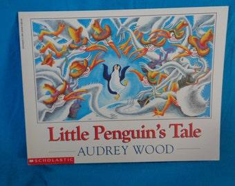 Vintage 1993 Little Penguin's Tale book by Audrey Wood