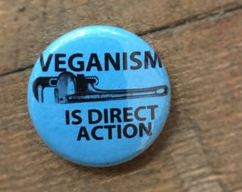 "Veganism is Direct Action - 1"" Button (Blue)"