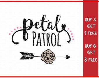 Petal Patrol svg Flower Girl svg Wedding svg Bridal svg Team Bride PNG Cut Files Bride Svg files for Cricut Svg files for Silhouette Cameo
