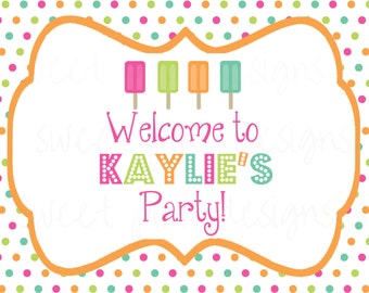 Popsicle Party Welcome Sign