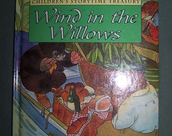Children's Storytime Treasury The WIND in the WILLOWS – NEW 1996 Hardcover Copy with Padded Cover
