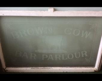 "ORIGINAL English Pub Window "" BROWN COW "" from Horwich , Bolton ."