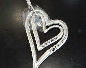 Be True. Be You. Love who you are - Heart Ornament