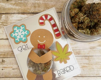 Get Baked for the Holidays - Cannabis Greeting Card