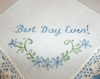 something blue, wedding handkerchief, hand embroidered, best day ever, personalized, corner crochet hanky, personalized, bridal gift,