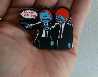 Mr Meeseeks Say What Again Jerry! Rick and Morty Pulp Fiction Hat Pin