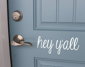 Hey Y'all Front Door Decal | Hey Y'all Decal | Vinyl Sticker for Front Door | Front Door Decor | Front Door Sticker