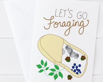 Let's Go Foraging Greeting Card