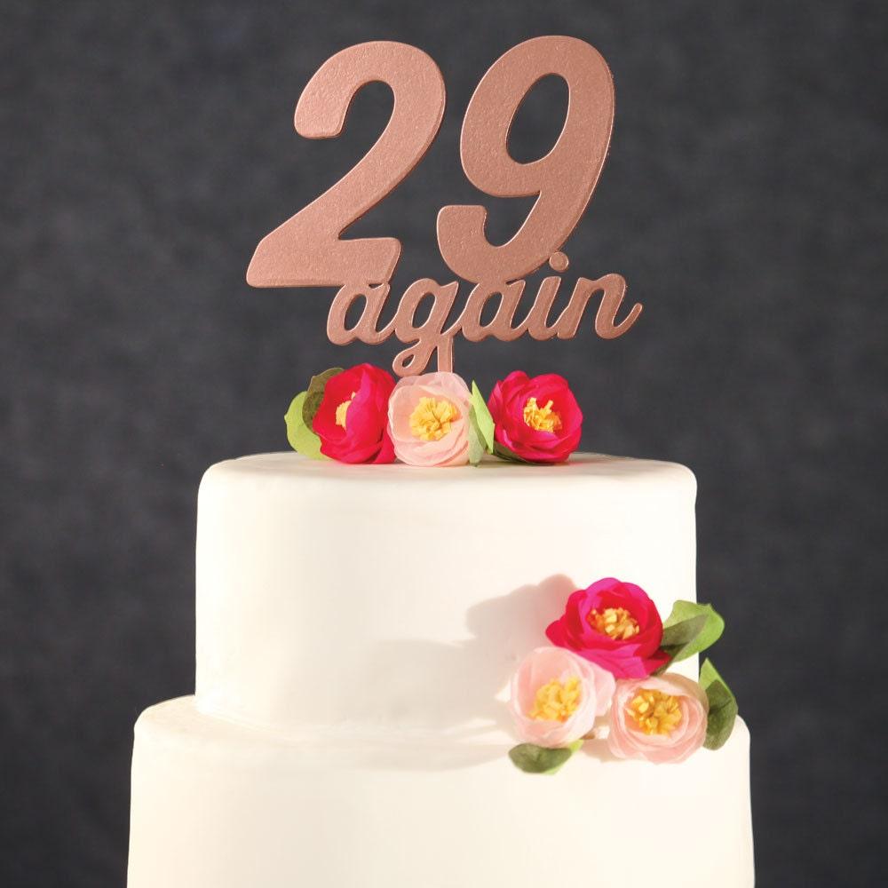 Birthday Cake Topper Rose Gold 29 Again Cake Topper Funny