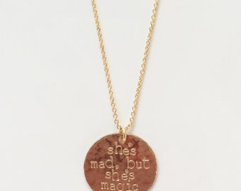 She's Mad, But She's Magic Charles Bukowski Quote Hammered Necklace