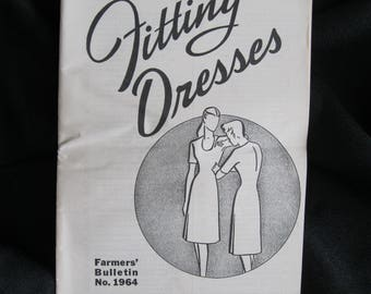 Fitting Dresses, 1957 Booklet from the U.S. Department of Agriculture, Farmer's Bulletin #1964, 29 pages, black and white illustrations