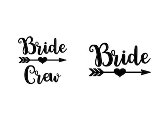 Bride and Bride Crew with Heart Arrow - Iron-On Decal - Heat Transfer Vinyl DIY - Bridal Shower - Bachelorette - Bridesmaid Party Gift