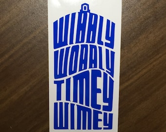 Wibbly Wobbly / timey wimey / Doctor Who decal / doctor who / the doctor / tardis / decal