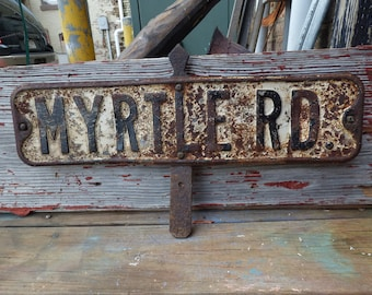 Vintage Street signs MYRTLE RD w/ bracket double sided Industrial salvage rusty aged Embossed letters