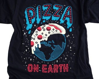 Pizza On Earth Shirt