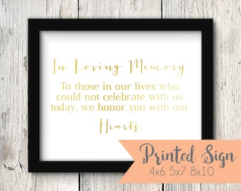 In Loving Memory Wedding Sign, Gold Foiled Wedding Reception Sign, Wedding Table Sign, REAL Foil 4x6, 5x7, 8x10 (S005-1-HW-F)
