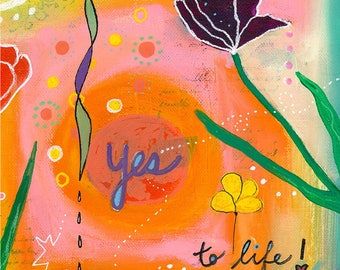Yes to Life -028-Mixed Media Painting by Carianne James
