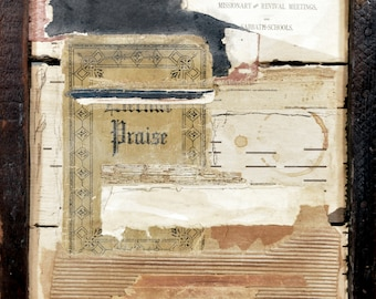 Praise Collage * original art * mixed media * rustic * wall art * OOAK