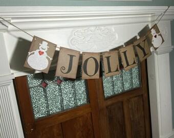 Christmas Banner, JOLLY Banner, Snowman Sign, Christmas Sign, Christmas Photo Prop