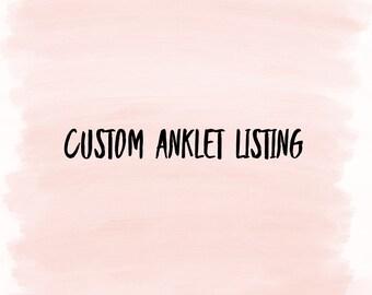 Custom anklet listing