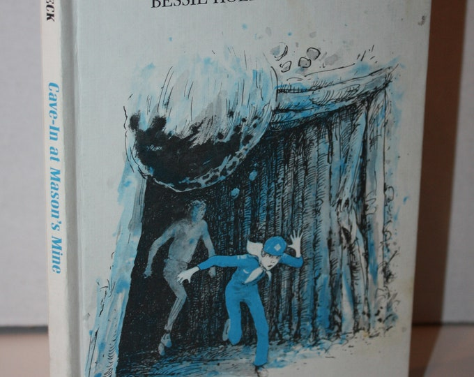 Cave-In at Mason's Mine by Bessie Holland Heck 1980 HC Weekly Reader Books