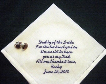 Daddy of the Bride Linen Hankie 79S Personalized Wedding Handkerchief,  Embroidered hankie (with free shipping in the US)