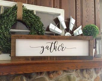 Wooden framed gather sign