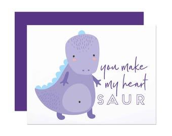 You Make My Heart Saur - Love/Anniversary Card