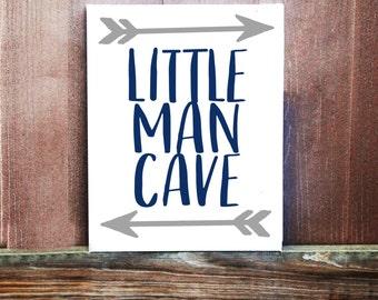 Little Man Cave Sign, Baby Boy Sign, Nursery Decor, Hand Painted Canvas, Baby Boy Nursery, Boys Room Decor, Handmade Sign, Baby Shower Gift