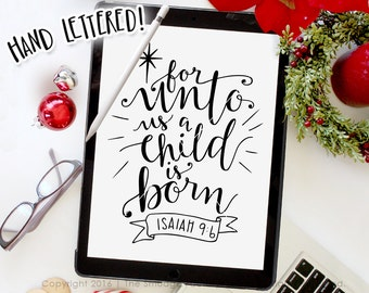 For Unto Us A Child Is Born SVG Cut File • Isaiah, Christmas Cutting File, Holiday Clip Art Download, Christmas Printable, Graphic Overlay