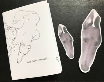 Macy the Grey(hound): an illustrated zine about greyhounds