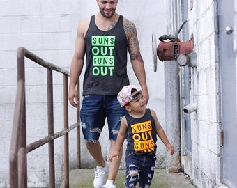 Suns out guns out tank, matching baby and daddy shirt, suns out guns out mens shirt, muscle shirt for men, guns out muscle shirt, mens tank