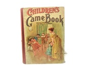 Vintage Children's Game Book   Copyright 1902   Homewood Publishing