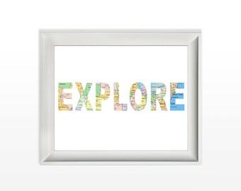 044 Explore Map Print Inspirational Quote Art Decor Printable Art Wall Print Home Decor Printable 8x10 jpg & pdf file INSTANT DOWNLOAD