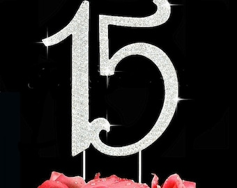 15th Birthday Cake Toppers Quinceanera Cake Topper Crystal Cake Top Number 15 Silver or Gold
