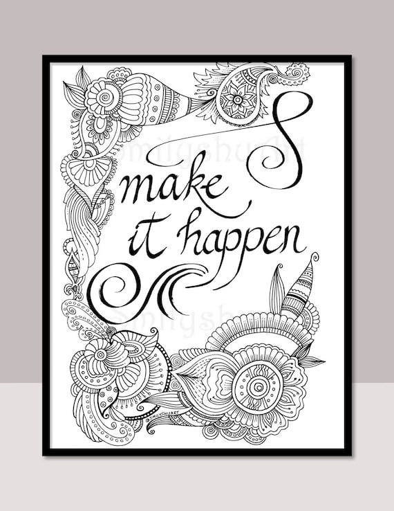make it happen printable motivational quotes diy zentangle adult coloring pages cards mindfulness coloring art therapy - Make Coloring Pages